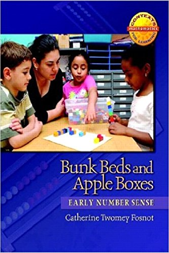 Bunk Beds and Apple Boxes: Early Number Sense (Contexts for Learning Mathematics) - Catherine Twomey Fosnot