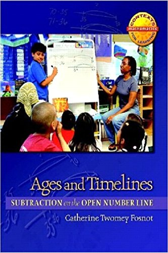 9780325010144: Ages and Timelines: Subtraction on the Open Number Line (Contexts for Learning Mathematics)