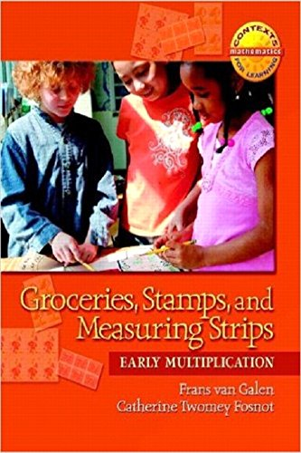 Groceries, Stamps, and Measuring Strips: Early Multiplication (Contexts Learning Mathematics, ...