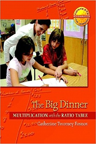 9780325010182: The Big Dinner: Multiplication with the Ratio Table (Contexts for Learning Mathematics, Grades 3-5: Investigating Multipication and Division)