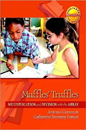 9780325010199: Muffles' Truffles: Multiplication and Division with the Array (Contexts for Learning Mathematics)