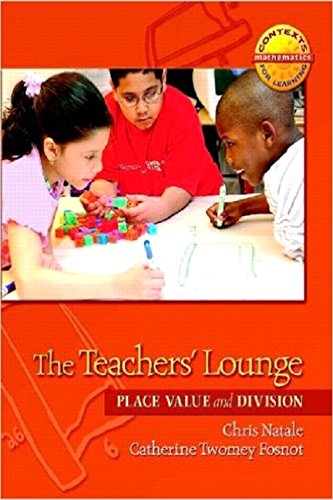 9780325010229: The Teachers' Lounge: Place Value and Division (Contexts for Learning Mathematics, Grades 3-5: Investigating Multipliction and Division)