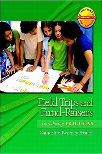 9780325010236: Field Trips and Fund-Raisers: Introducing Fractions (Contexts for Learning Mathematics)