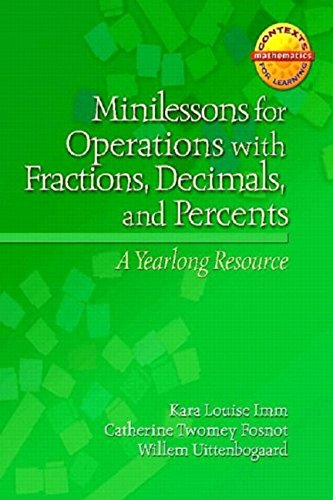 9780325010298: Minilessons for Operations with Fractions, Decimals, and Percents: A Yearlong Resource (Contexts for Learning Mathematics)
