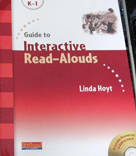 Guide to Interactive Read-Alouds Linking Standards, Fluency, and Comprehension: Hoyt, Linda