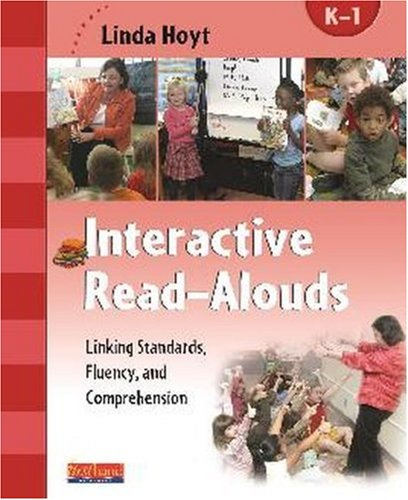 9780325010564: Interactive Read-Alouds, Grades K-1: Linking Standards, Fluency, and Comprehension