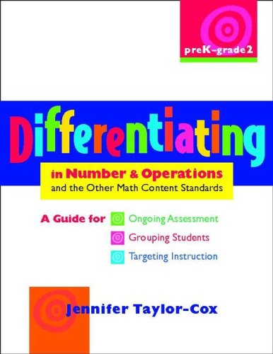 9780325010823: Differentiating in Number & Operations and the Other Math Content Standards, PreK-Grade 2: A Guide for Ongoing Assessment, Grouping Students, ... in the Math Content Standards)