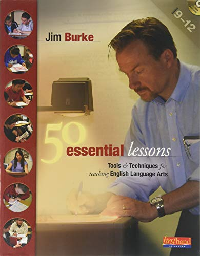 9780325011080: 50 Essential Lessons Tools and Techniques for Teaching English Language Arts, Grades 9-12