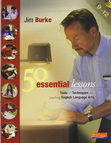 9780325011097: 50 Essential Lessons Tools and Techniques for Teaching English Language Arts, Grades 9-12