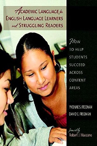 Academic Language for English Language Learners and Struggling Readers: How to Help Students ...