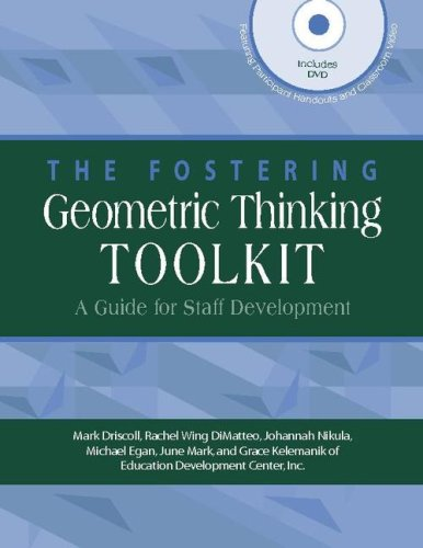 The Fostering Geometric Thinking Toolkit: A Guide for Staff Development (0325011478) by Mark Driscoll; Rachel Wing DiMatteo; Johannah Nikula; Michael Egan; June Mark; Grace Kelemanik