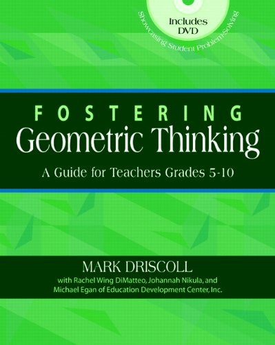 9780325011486: Fostering Geometric Thinking: A Guide for Teachers, Grades 5-10
