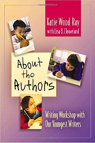 9780325011882: About the Authors Book + DVD: Writing Workshop with Our Youngest Writers