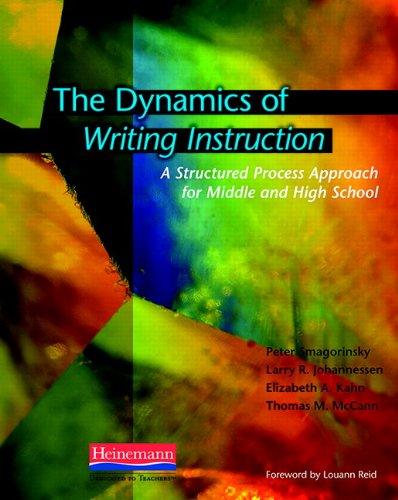 9780325011936: The Dynamics of Writing Instruction: A Structured Process Approach for Middle and High School