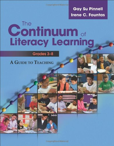 9780325012384: The Continuum of Literacy Learning, Grades 3-8: A Guide toTeaching