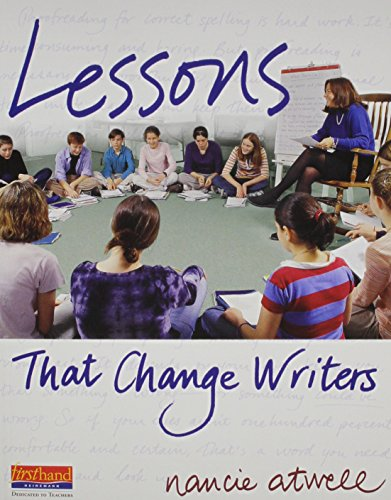 Lessons That Change Writers: Lessons with Electronic: Atwell, Nancie