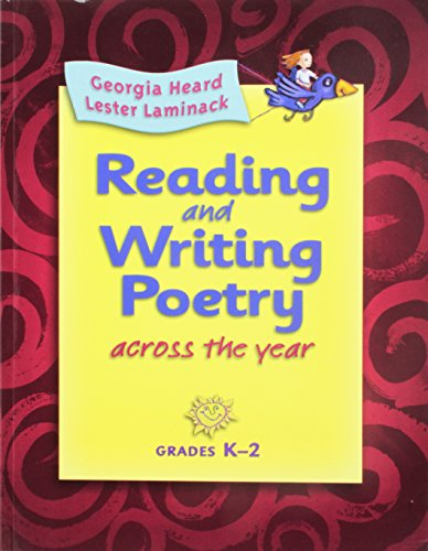 9780325017235: Reading and Writing Poetry Across the Year; Grades K-2