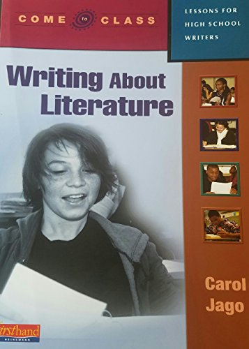 9780325017402: Come to Class: Lessons for High School Writers