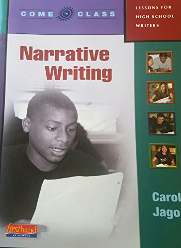 9780325017419: Come to Class: Lessons for High School Writers