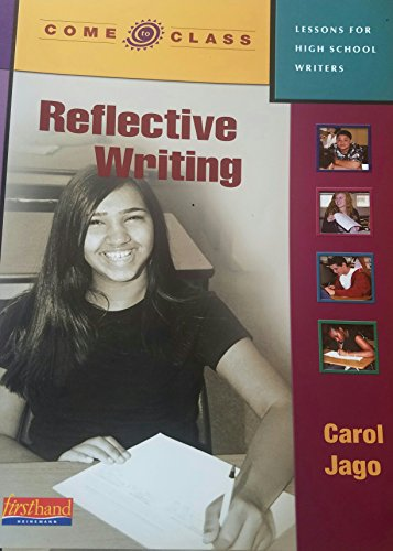 9780325017426: Come to Class: Lessons for High School Writers