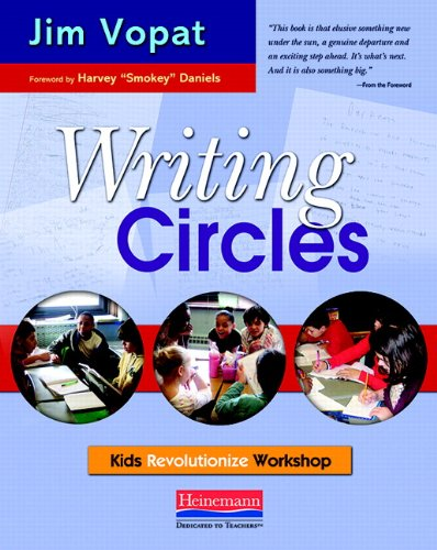 9780325017464: Writing Circles: Kids Revolutionize Workshop