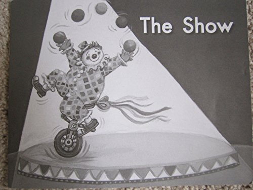 9780325017723: The Show (Fountas and Pinnell Leveled Literacy Intervention Books - Orange System, Level A, Book 40)