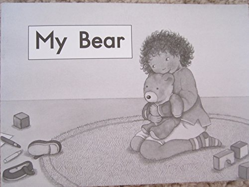 9780325017846: My Bear (Fountas and Pinnell Leveled Literacy Intervention Books, Orange System, Level A, Book 52)