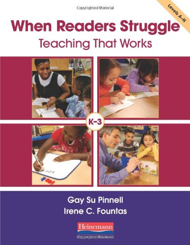 9780325018263: When Readers Struggle: Teaching That Works (F&P Professional Books and Multimedia)