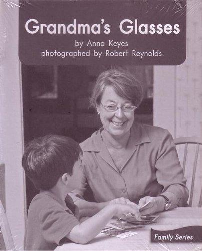 Grandma's Glasses; Leveled Literacy Intervention My Take-Home: Keyes, Anna