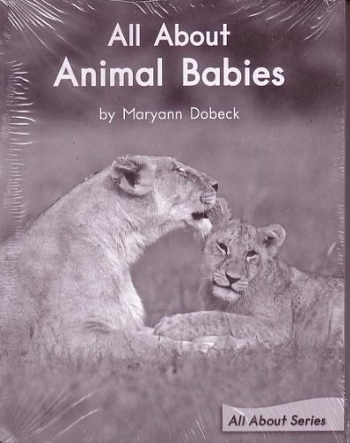 9780325019079: All About Animal Babies; Leveled Literacy Intervention My Take-Home 6 Pak Books (Book 88 Level F, Fiction) Green System,Grade 1 (All About Series)