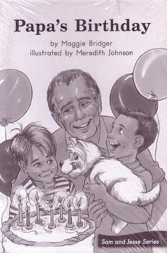 Papa's Birthday; Leveled Literacy Intervention My Take-Home: Maggie Bridger