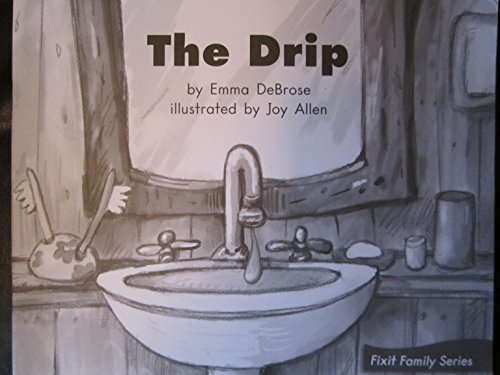 9780325019871: The Drip (Fountas and Pinnell Leveled Literacy Intervention Books, Blue System, Level D, Book 11)