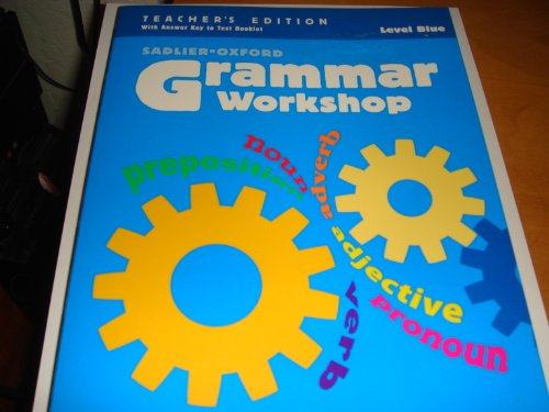 9780325020822: Grammar Workshop Level Blue (Teacher's Edition Sadlier-oxford)