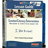 9780325020846: Leveled Literacy Intervention: Lesson Guide, Volume 1: Blue System, Levels C-N, Lessons 1-60, 9780325020846, 0325020841, 2009