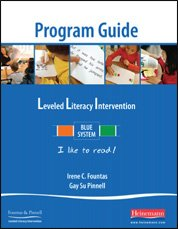 Leveled Literacy Intervention Blue System Program Guide (Levels C-N Lessons 1-120)