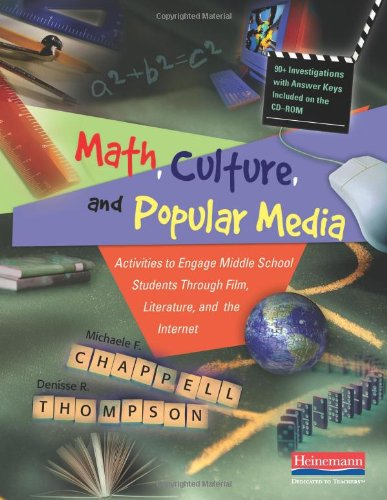 Math, Culture, and Popular Media: Activities to Engage Middle School Students Through Film, Liter...