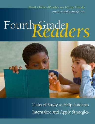 9780325021263: Fourth Grade Readers: Units of Study to Help Students Internalize and Apply Strategies