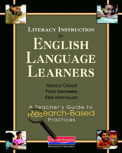 9780325022642: Literacy Instruction for English Language Learners: A Teacher's Guide to Research-Based Practices