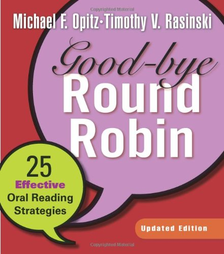 9780325025803: Good-bye Round Robin, Updated Edition: 25 Effective Oral Reading Strategies