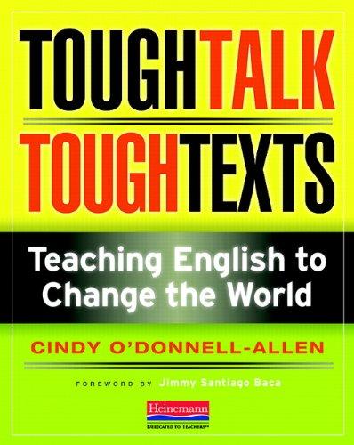 9780325026404: Tough Talk, Tough Texts: Teaching English to Change the World