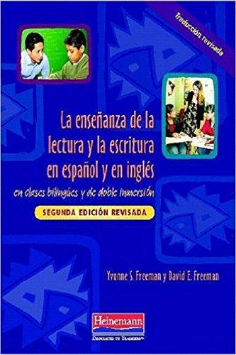 9780325026534: La ensenanza de la lectura y la escritura en espanol y en ingles: en clases bilingues y de doble inmersion, Segunda edicion revisada