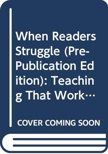 9780325026725: When Readers Struggle (Pre-Publication edition): Teaching That Works (Benchmark & LLI)
