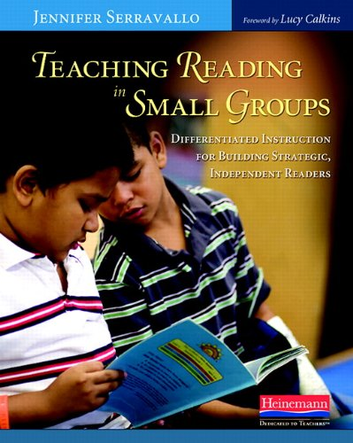9780325026800: Teaching Reading in Small Groups: Differentiated Instruction for Building Strategic, Independent Readers