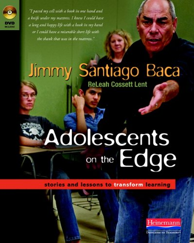 Adolescents on the Edge: Stories and Lessons: Jimmy Santiago Baca