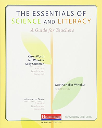 The Essentials of Science and Literacy: A: Karen Worth, Jeff