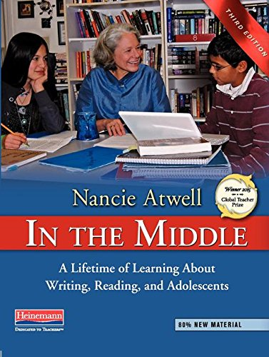 9780325028132: In the Middle, Third Edition: A Lifetime of Learning About Writing, Reading, and Adolescents