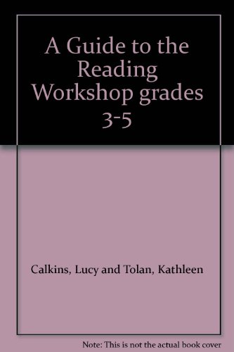 A Guide to the Reading Workshop grades: Firsthand