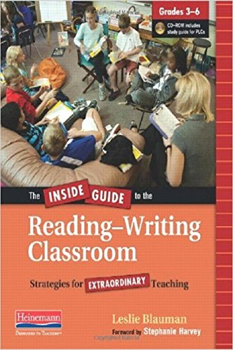 9780325028316: The Inside Guide to the Reading-Writing Classroom, Grades 3-6: Strategies for Extraordinary Teaching