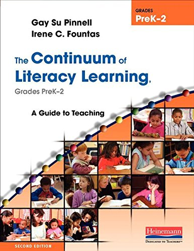 9780325028781: The Continuum of Literacy Learning, Grades PreK-2, Second Edition: A Guide to Teaching, Second Edition (Fountas & Pinnell Benchmark Assessment System)
