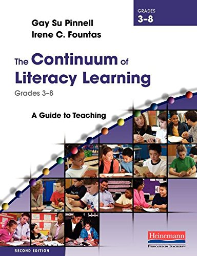 9780325028798: The Continuum of Literacy Learning, Grades 3-8, Second Edition: A Guide to Teaching